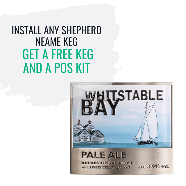 Install any Shepherd Neame Keg product and get a free keg and a POS kit